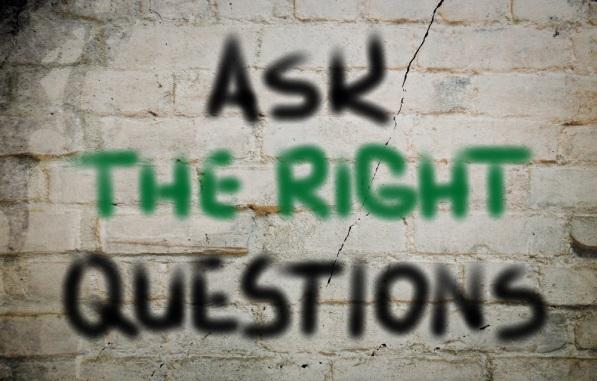 The Importance of Asking the Right Questions, Self Improvement, and Perception