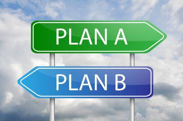 You Always Need a Backup Plan